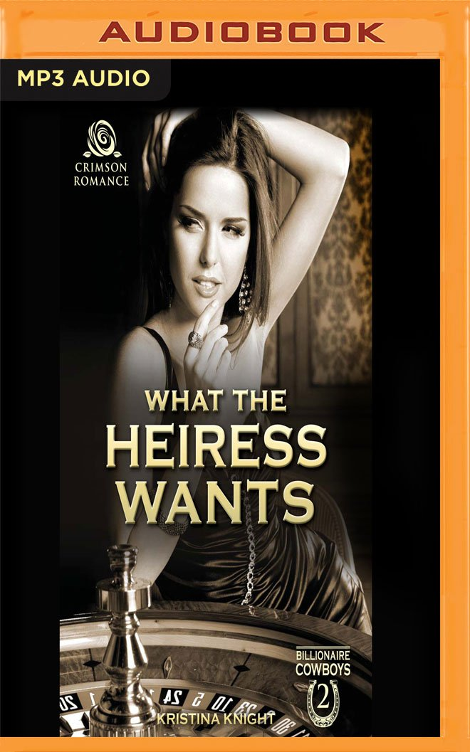 What the Heiress Wants (Billionaire Cowboys) ebook