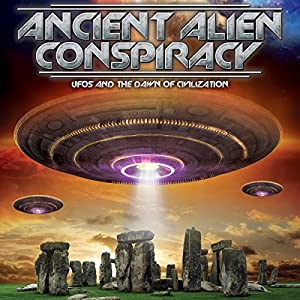 Ancient Alien Conspiracy Radio/TV Program