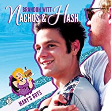 Nachos & Hash: Mary's Boys, Book 1 Audiobook by Brandon Witt Narrated by Dominic Carlos