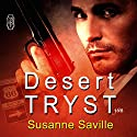 Desert Tryst: 1Night Stand Audiobook by Susanne Saville Narrated by Greg Tremblay