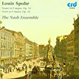 Louis Spohr: Nonet in F major, Op. 31; Octet in E major, Op. 32