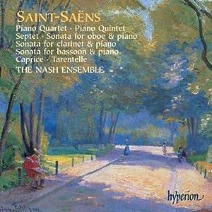 Saint-Saens: Piano Quartet; Piano Quintet; Septet; etc.