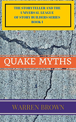 Book: STORYTELLER-QUAKE MYTHS by Warren Brown
