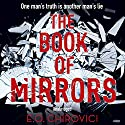 The Book of Mirrors Audiobook by E. O. Chirovici Narrated by Corey Brill, Jonathan Todd Ross, Pete Simonelli, George Newbern
