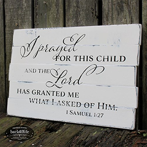 Back40Life | Prayed for this Child - 1 Samuel 1:27 pallet style wood sign, handcrafted rustic (Antique White + Black)