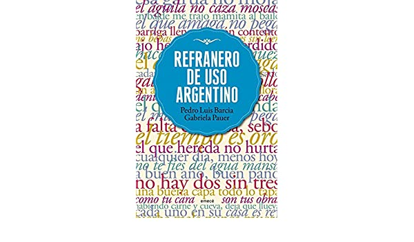 Amazon.com: Refranero de uso argentino (Spanish Edition ...