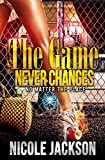 Download The Game Never Changes in PDF ePUB Free Online