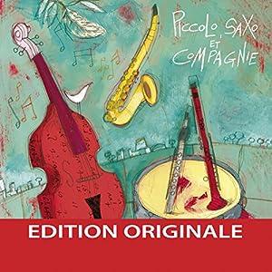 Piccolo Saxo et Compagnie Audiobook