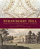 img - for Strawberry Hill: Horace Walpole's Gothic Castle by Anna Chalcraft (2007-10-05) book / textbook / text book