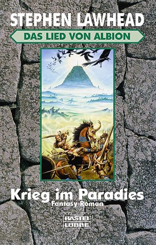 Stephen Lawhead - Krieg im Paradies (Lied von Albion 1)
