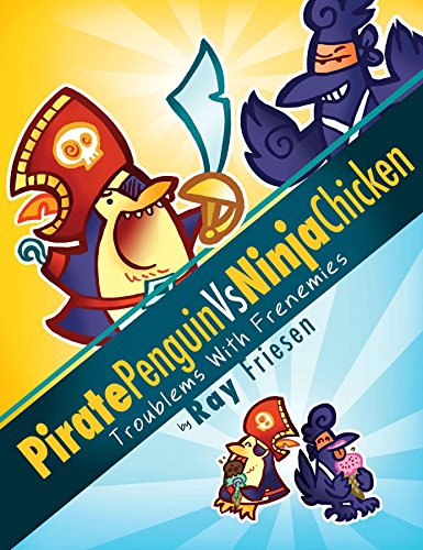 Pirate Graphic (Pirate Penguin vs Ninja Chicken Volume 1: Troublems With Frenemies)