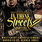 In These Streets 2: Koi's Saga: Bitch Better Have My Money, Volume 2   Empress Simone