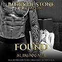 Found: Books of Stone Series, Book 1 Hörbuch von B.L. Brunnemer Gesprochen von: Antony Ferguson, Kasha Kensington