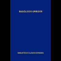 Bucólicos griegos (Biblioteca Clásica Gredos nº 95) (Spanish Edition)