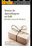 Teorias de Aprendizagem na EaD: abrindo a caixa de Pandora