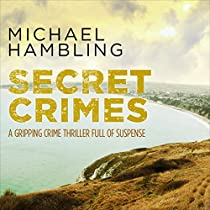 SECRET CRIMES: DCI SOPHIE ALLEN SERIES, BOOK 3