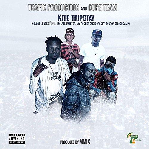 Kite tripotay [Explicit]