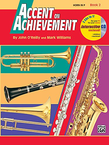 Accent on Achievement: Horn in F, Book 2