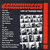 Communicate: Live At Thames Poly