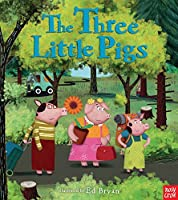 The Three Little Pigs: A Nosy Crow Fairy Tale