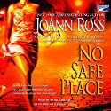 No Safe Place Audiobook by JoAnn Ross Narrated by Susan Denaker