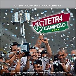 Fluminense tetracampeão - 9788575428887 - Livros na Amazon Brasil e1df9f4b39a88
