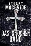 Das Knochenband: Thriller (Detective Sergeant Logan McRae, Band 8)