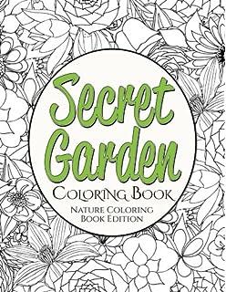 Secret Garden Coloring Book Nature Edition
