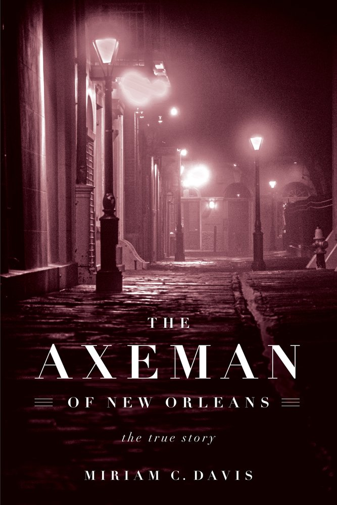 Axeman of New Orleans ebook