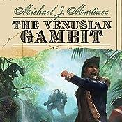 The Venusian Gambit | Michael J. Martinez
