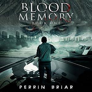 Blood Memory, Book 1 Audiobook