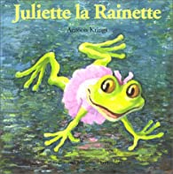 Juliette la Rainette par Antoon Krings