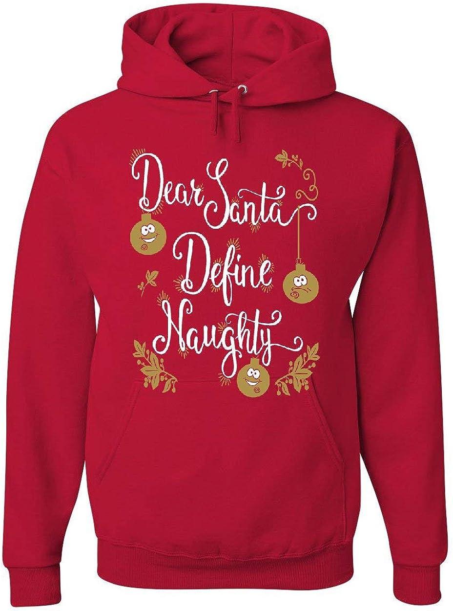 Tee Hunt Dear Santa Define Naughty Hoodie Funny Christmas Xmas Holiday Sweatshirt