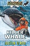 Killer Whale (Extreme Adventures #7 )