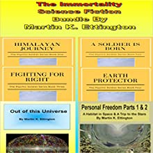 The Immortality Science Fiction Bundle Audiobook by Martin K. Ettington Narrated by Martin K. Ettington
