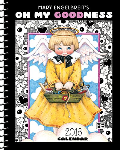 Mary Engelbreit 2018 Weekly Planner Calendar: Oh My Goodness PDF