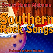 Sweet Home Alabama: Southern Rock Songs