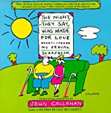 Night They Say Was Made for Love, John Callahan, 0688126480