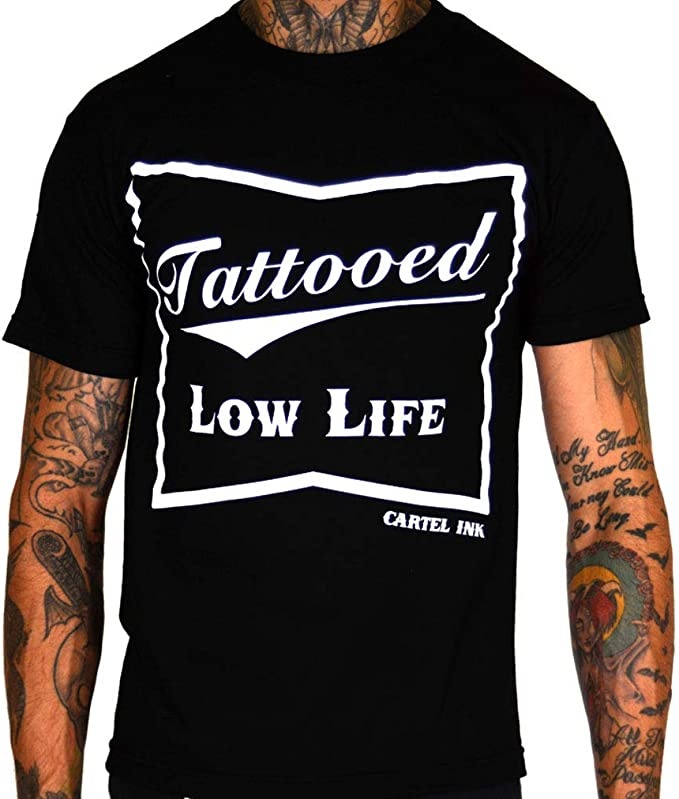 cartel ink Tattooed Low Life Mens T-Shirt