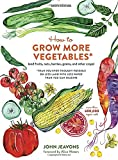 img - for How to Grow More Vegetables, Ninth Edition: (and Fruits, Nuts, Berries, Grains, and Other Crops) Than You Ever Thought Possible on Less Land with Less Water Than You Can Imagine book / textbook / text book