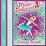 Magic Ballerina (10) - Rosa and the Special Prize | Darcey Bussell