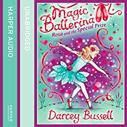 Magic Ballerina (10) - Rosa and the Special Prize