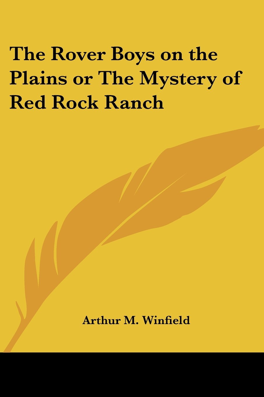 Read Online The Rover Boys on the Plains or The Mystery of Red Rock Ranch pdf