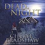 Dead of Night: Sloane Monroe | Cheryl Bradshaw