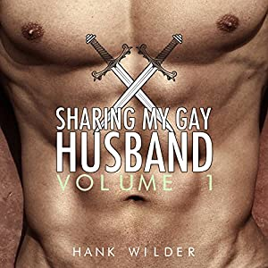 Sharing My Gay Husband, Vol. 1 Audiobook