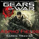 Gears of War: Aspho Fields | Karen Traviss