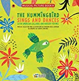 The Hummingbird Sings and Dances: Latin American Lullabies and Nursery Rhymes (Spanish Edition)