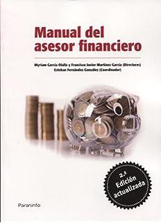 Manual del asesor financiero. 2ª ed. (Economía)