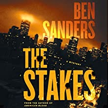 The Stakes: A Mystery Audiobook by Ben Sanders Narrated by P. J. Ochlan
