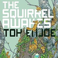 The Squirrel Awakes